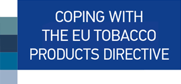 COPING WITH THE EU TOBACCO PRODUCTS DIRECTIVE